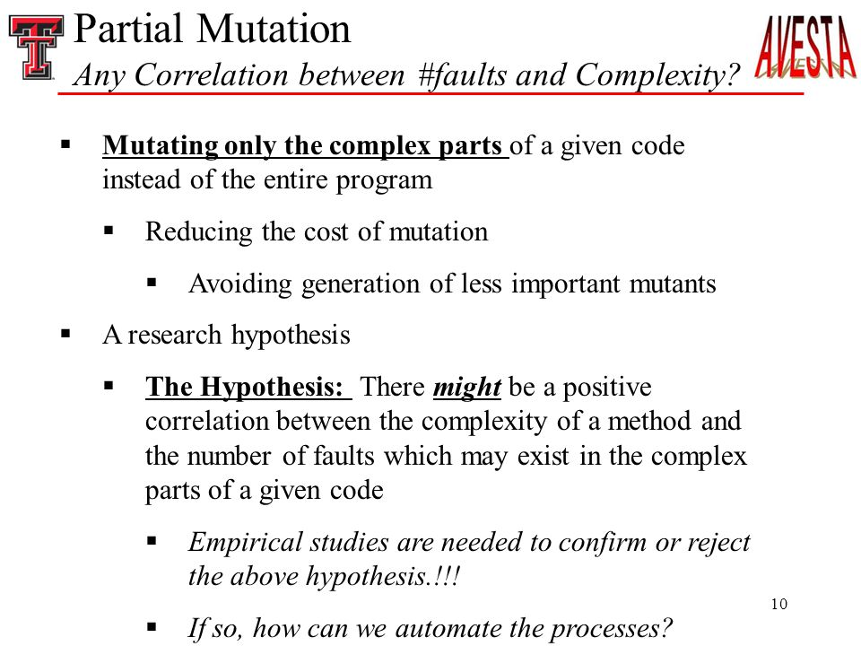 10 Partial Mutation Any Correlation between #faults and Complexity.