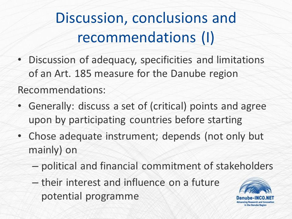 Discussion, conclusions and recommendations (I) Discussion of adequacy, specificities and limitations of an Art.