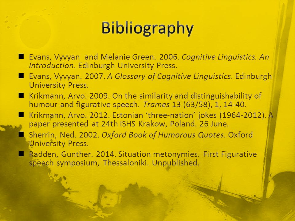 Evans, Vyvyan and Melanie Green. 2006. Cognitive Linguistics.
