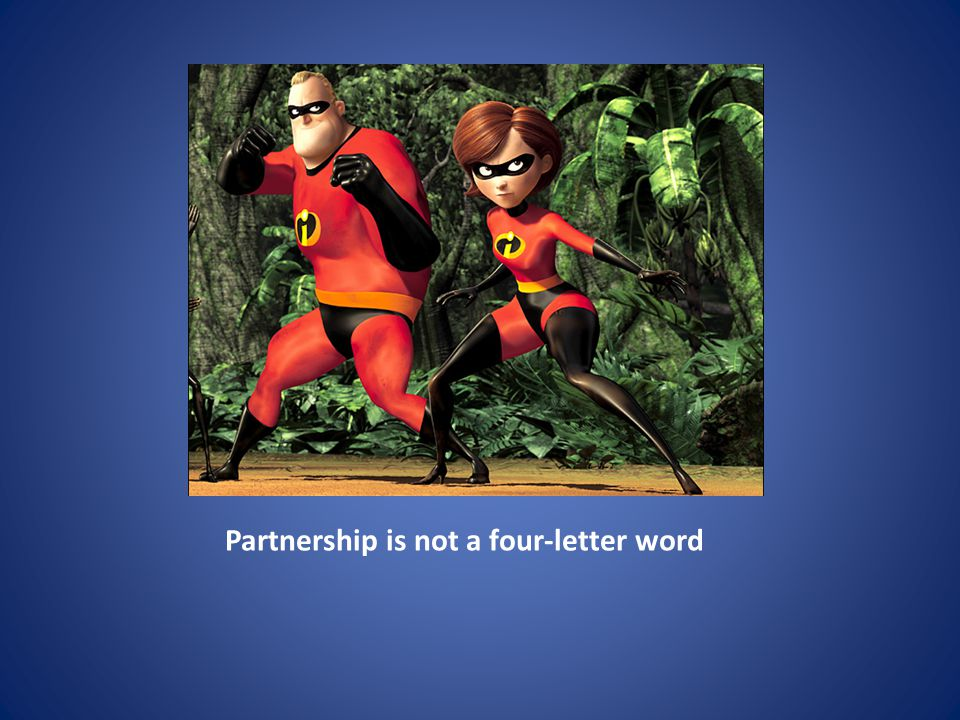 Partnership is not a four-letter word