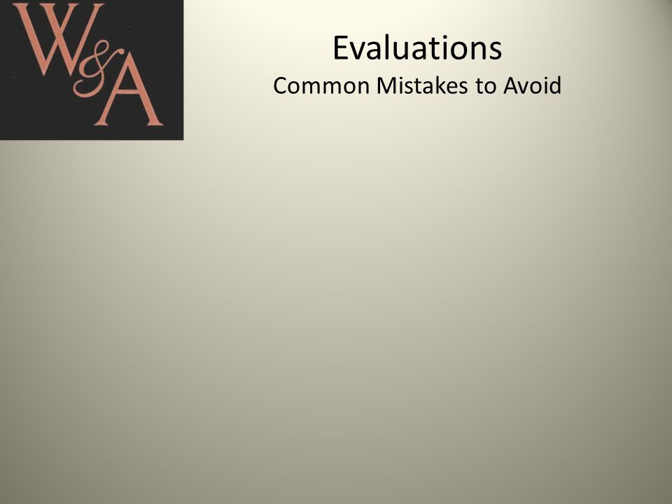 Evaluations Common Mistakes to Avoid