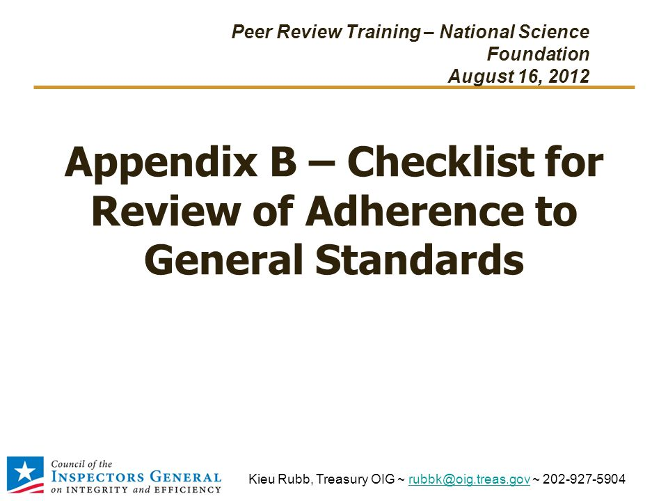 Appendix B – Checklist for Review of Adherence to General Standards Peer Review Training – National Science Foundation August 16, 2012 Kieu Rubb, Trea