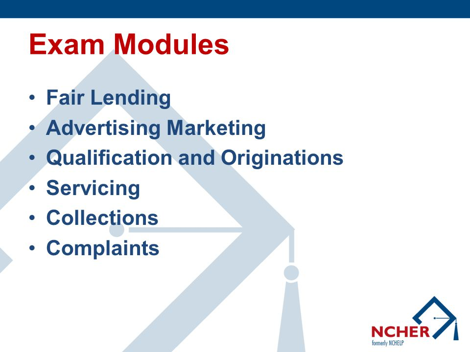 Emphasis on Fair Lending Extraordinarily heavy emphasis on Fair Lending  Advertising and Marketing module looks at Equal Credit Opportunity and Regulation B  Qualification and Originations module looks at all credit scoring and automated underwriting for fair lending compliance  Close scrutiny of:  Lenders and service providers  Underwriting and documentation practices  Repayment options and payment posting  Fees  Disclosures  Reporting  Adequacy of statements Heavy disparate impact testing Track cases separately