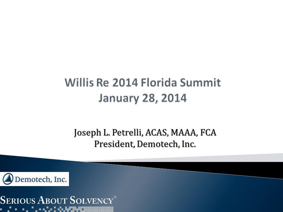 Joseph L. Petrelli, ACAS, MAAA, FCA President, Demotech, Inc.