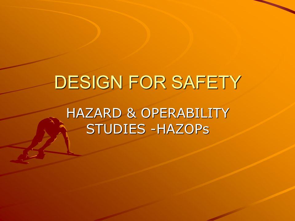 RISK ANALYSIS METHODS HAZOP - (HAZARD AND OPERABILITY STUDY) PETERS & TIMMERHAUS, P.