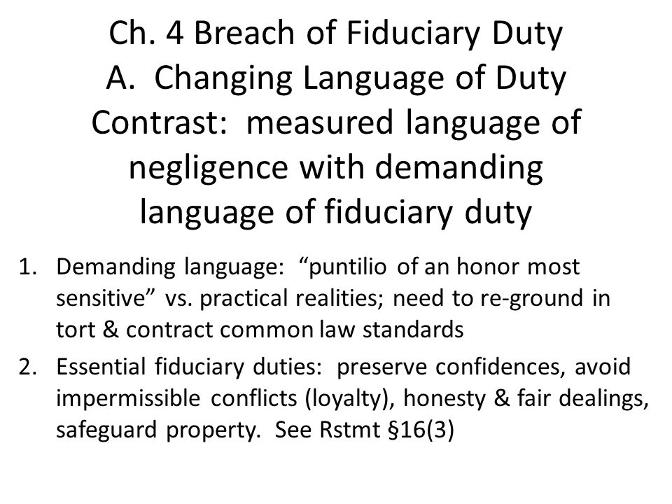 Ch. 4 Breach of Fiduciary Duty A.
