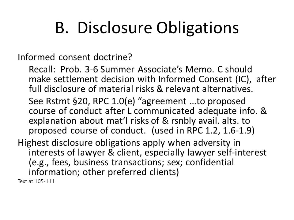 B. Disclosure Obligations Informed consent doctrine.