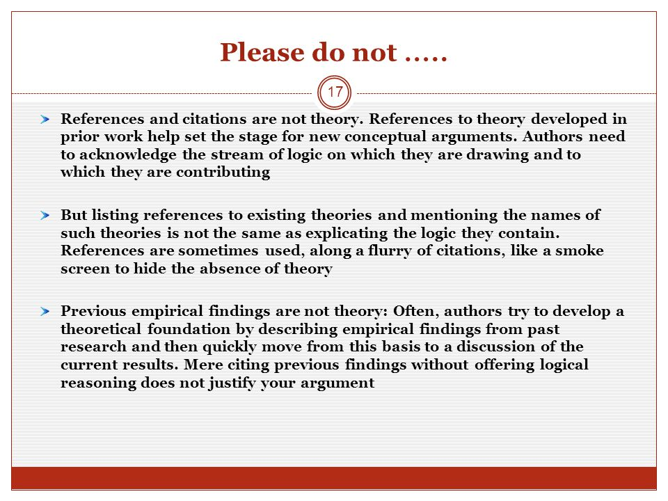 Please do not ….. References and citations are not theory.