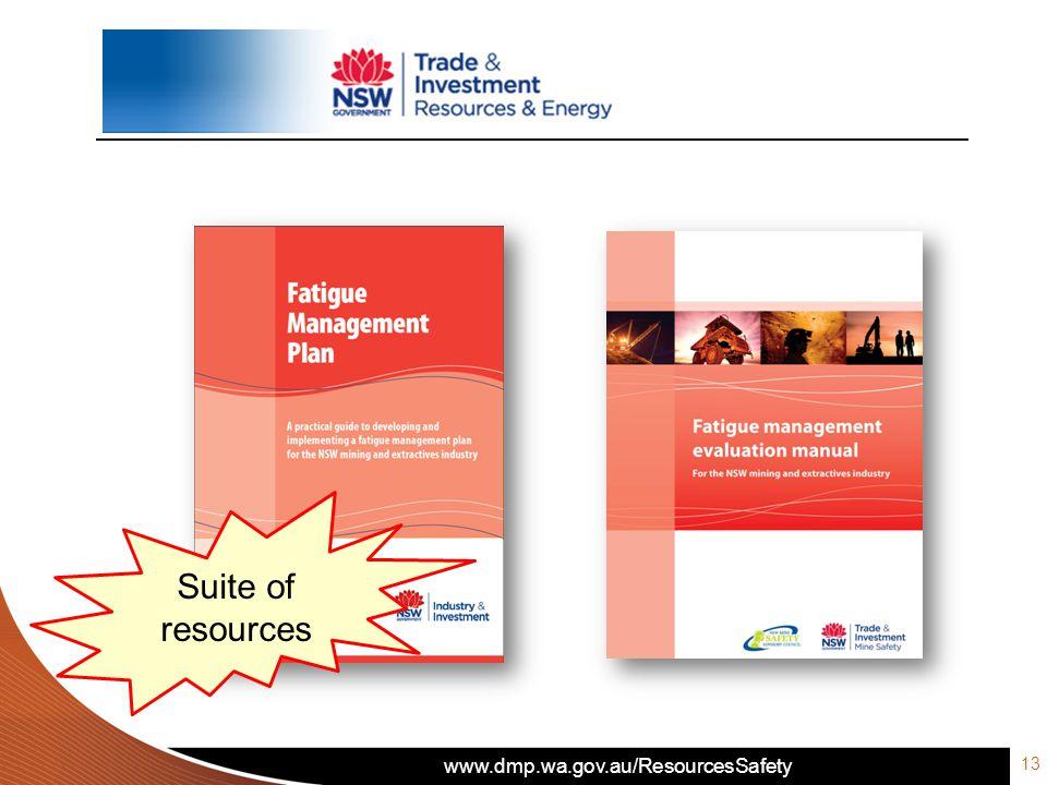www.dmp.wa.gov.au/ResourcesSafety Suite of resources 13