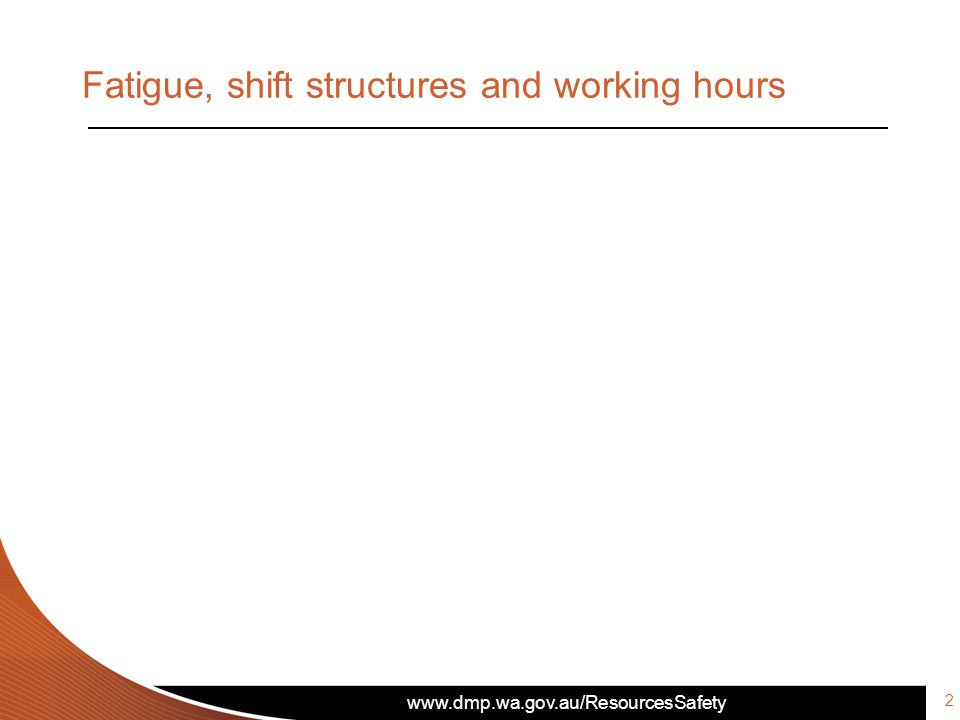 Fatigue, shift structures and working hours 2