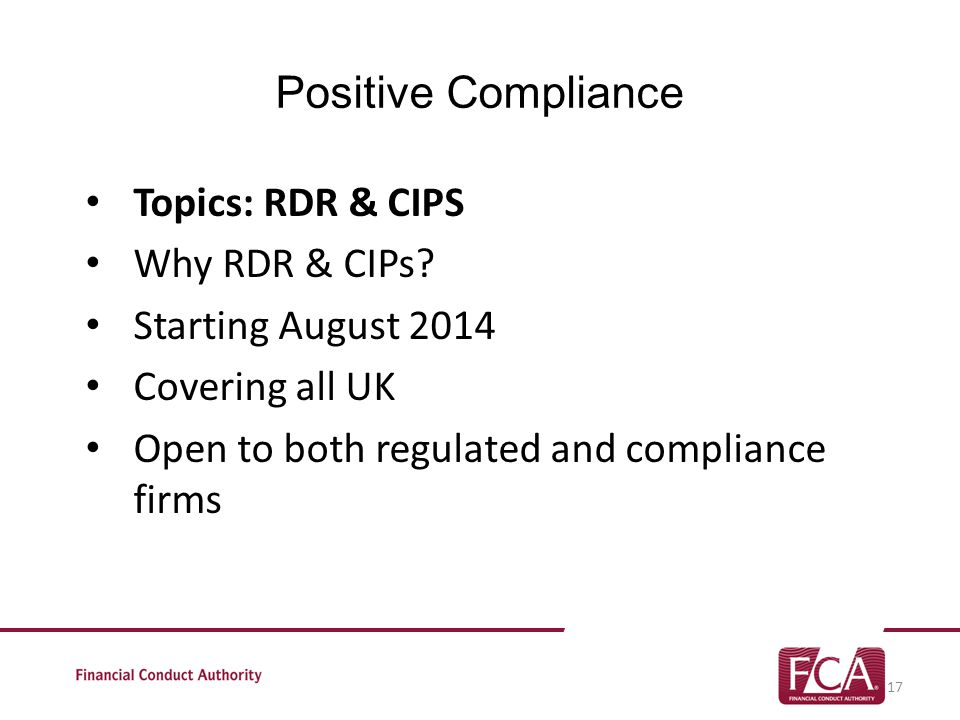 Positive Compliance Topics: RDR & CIPS Why RDR & CIPs.