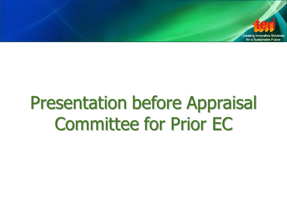 Presentation before Appraisal Committee for Prior EC