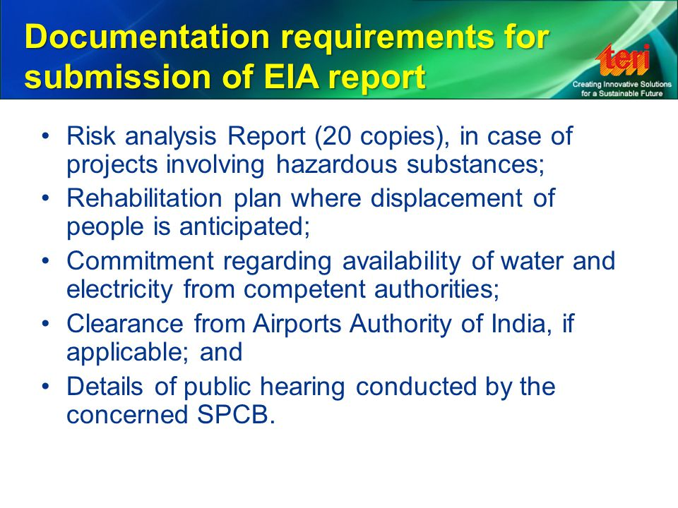 Documentation requirements for submission of EIA report Risk analysis Report (20 copies), in case of projects involving hazardous substances; Rehabili