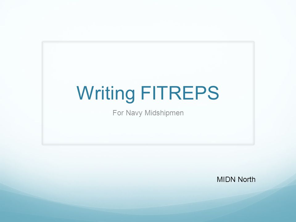 Writing FITREPS For Navy Midshipmen MIDN North