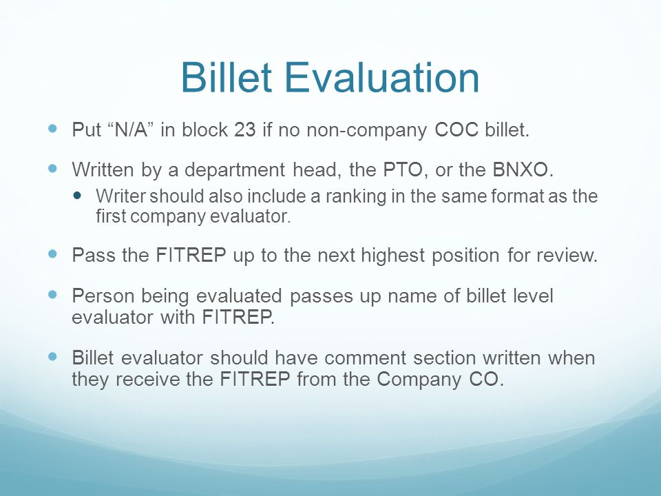 Billet Evaluation Put N/A in block 23 if no non-company COC billet.