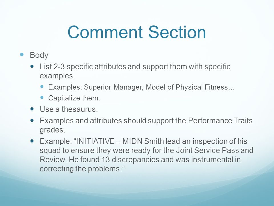 Comment Section Body List 2-3 specific attributes and support them with specific examples.