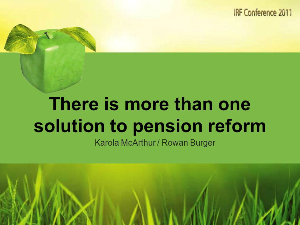 A strategic look at pension reform 1.In what form could reform be implemented.