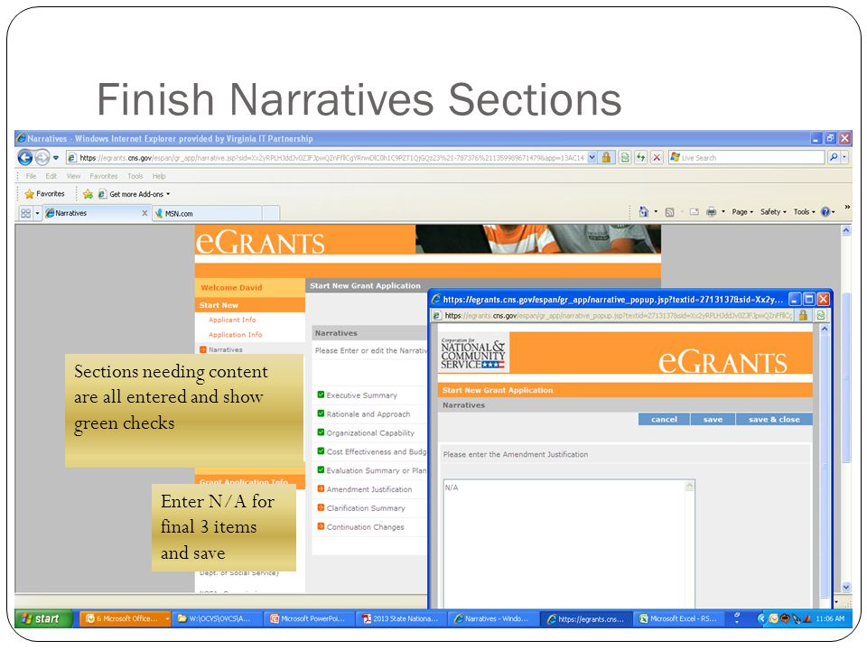 Finish Narratives Sections Sections needing content are all entered and show green checks Enter N/A for final 3 items and save
