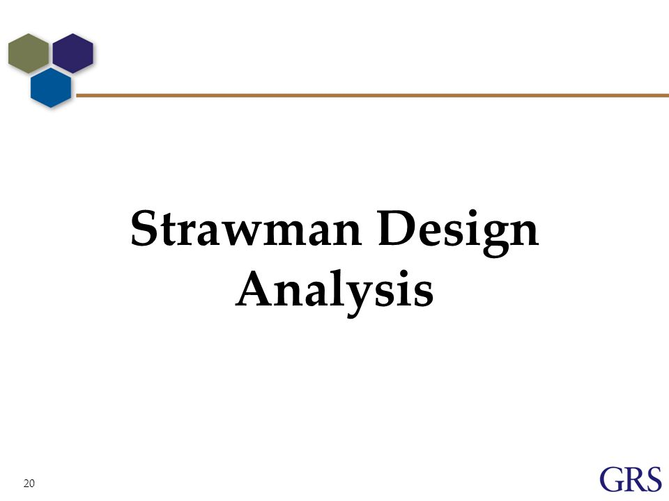 20 Strawman Design Analysis