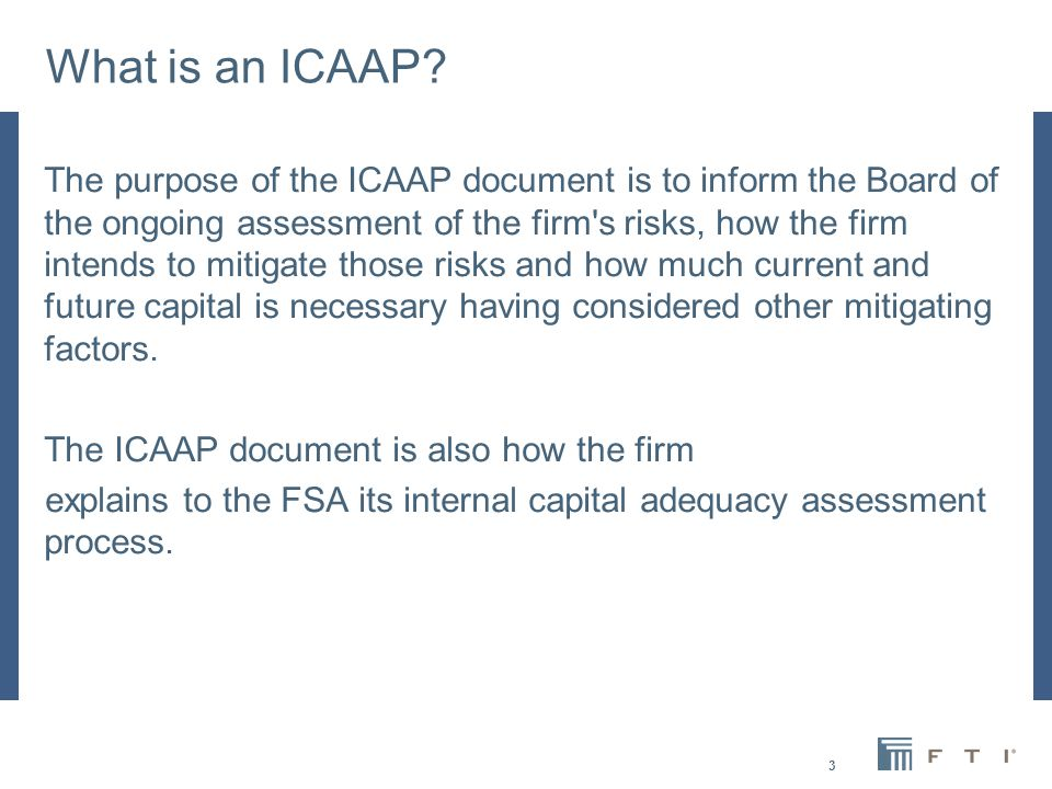 3 What is an ICAAP.