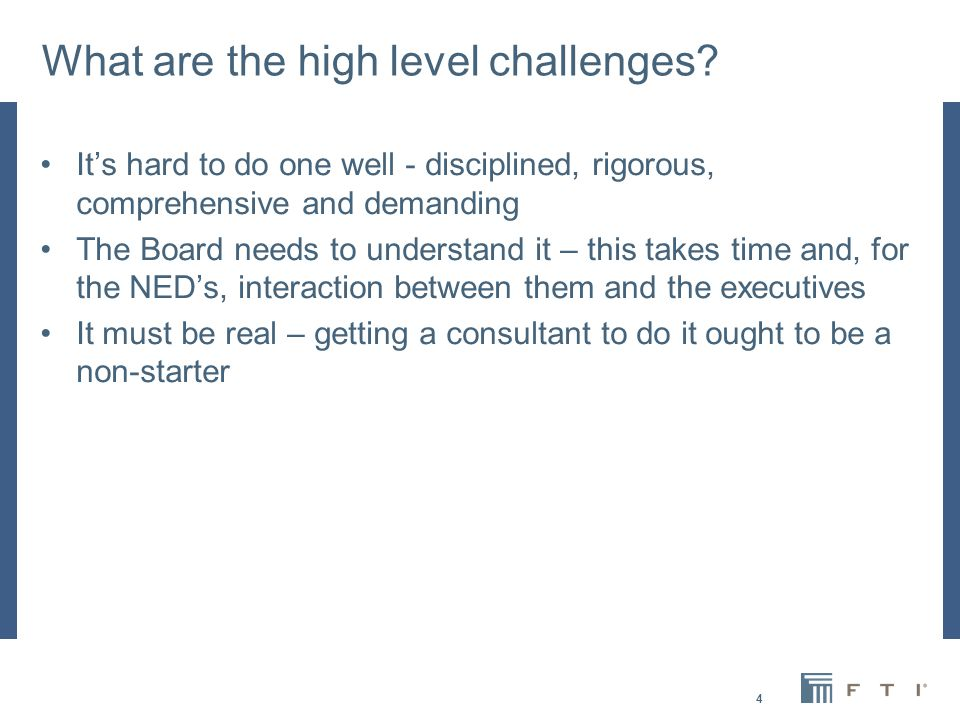 4 What are the high level challenges.