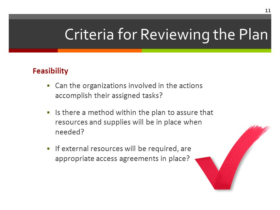 Criteria for Reviewing the Plan Adequacy  Does the plan identify and address critical tasks clearly.