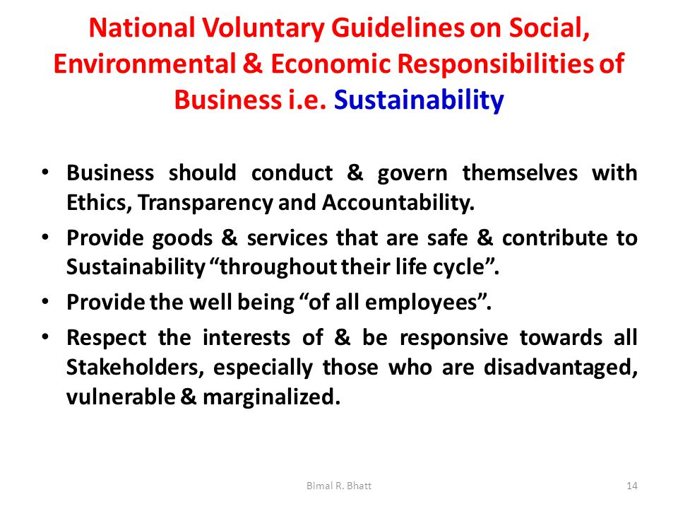 National Voluntary Guidelines on Social, Environmental & Economic Responsibilities of Business i.e.