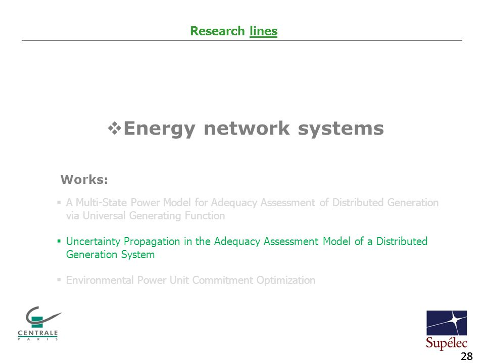 28 Agip KCO Introduction to exploration activities 28 Agip KCO Piping and long distance pipelines 28 Agip KCO Introduction to exploration activities 28 Agip KCO Piping and long distance pipelines Research lines  Energy network systems  A Multi-State Power Model for Adequacy Assessment of Distributed Generation via Universal Generating Function  Uncertainty Propagation in the Adequacy Assessment Model of a Distributed Generation System  Environmental Power Unit Commitment Optimization Works: