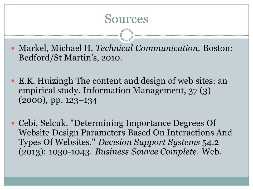 Sources Markel, Michael H. Technical Communication.