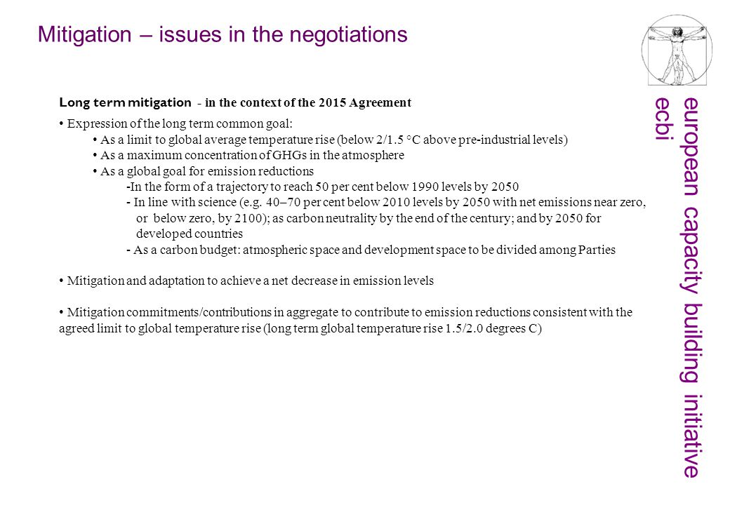 european capacity building initiativeecbi Mitigation – issues in the negotiations Long term mitigation - in the context of the 2015 Agreement Expressi