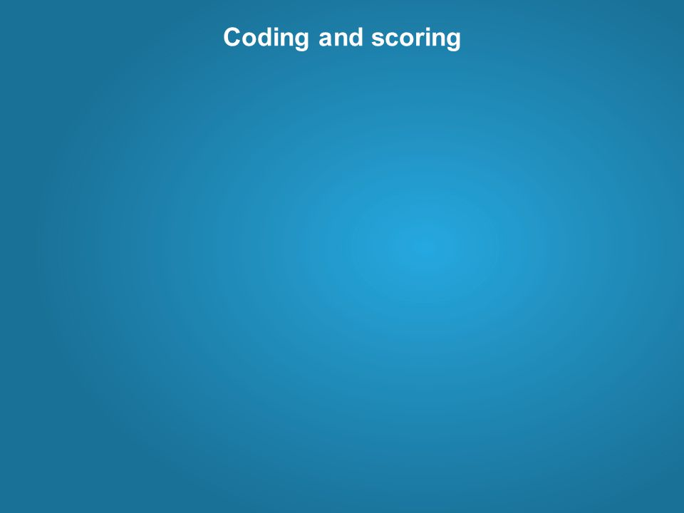 Coding and scoring