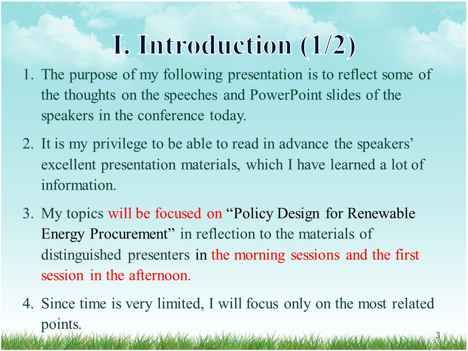 1.The purpose of my following presentation is to reflect some of the thoughts on the speeches and PowerPoint slides of the speakers in the conference today.
