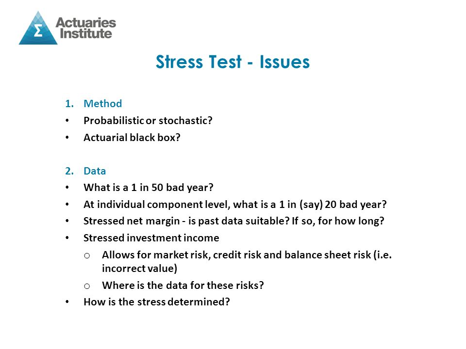 Stress Test - Issues 3.Communication Board of insurer needs to ensure that each element of the Standards is properly calculated.