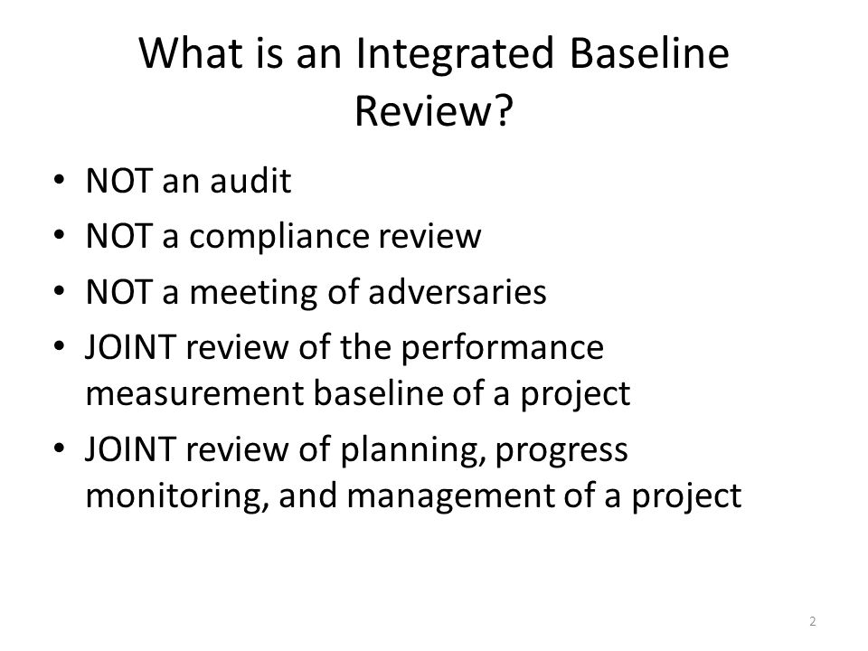 What is an Integrated Baseline Review.