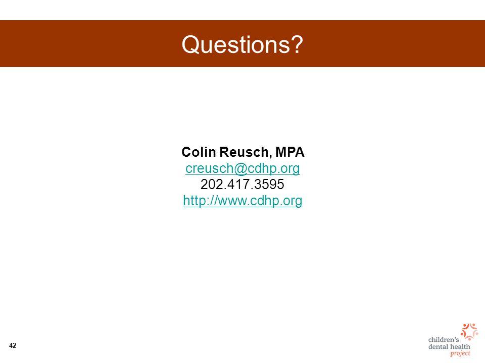 42 Questions Colin Reusch, MPA creusch@cdhp.org 202.417.3595 http://www.cdhp.org