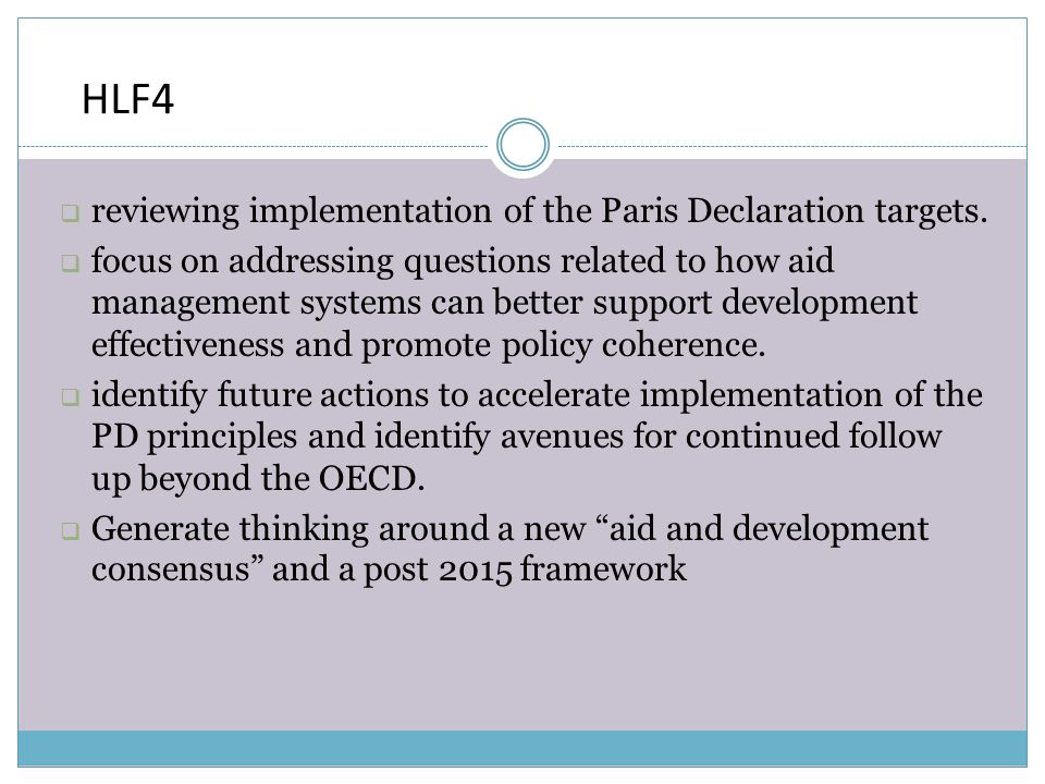 HLF4  reviewing implementation of the Paris Declaration targets.