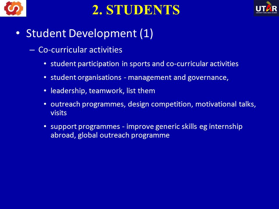Student Development (1) – Co-curricular activities student participation in sports and co-curricular activities student organisations - management and