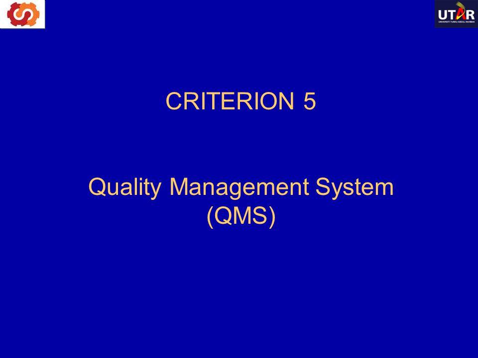 CRITERION 5 Quality Management System (QMS)