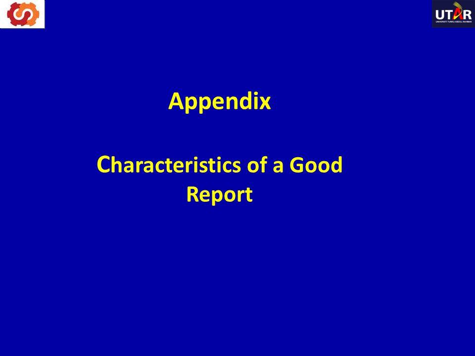 Appendix C haracteristics of a Good Report