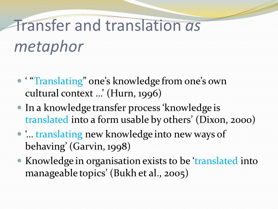 But what about translation as an analogue of the KM transfer process.