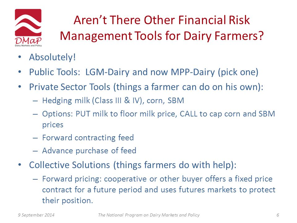 Aren't There Other Financial Risk Management Tools for Dairy Farmers.