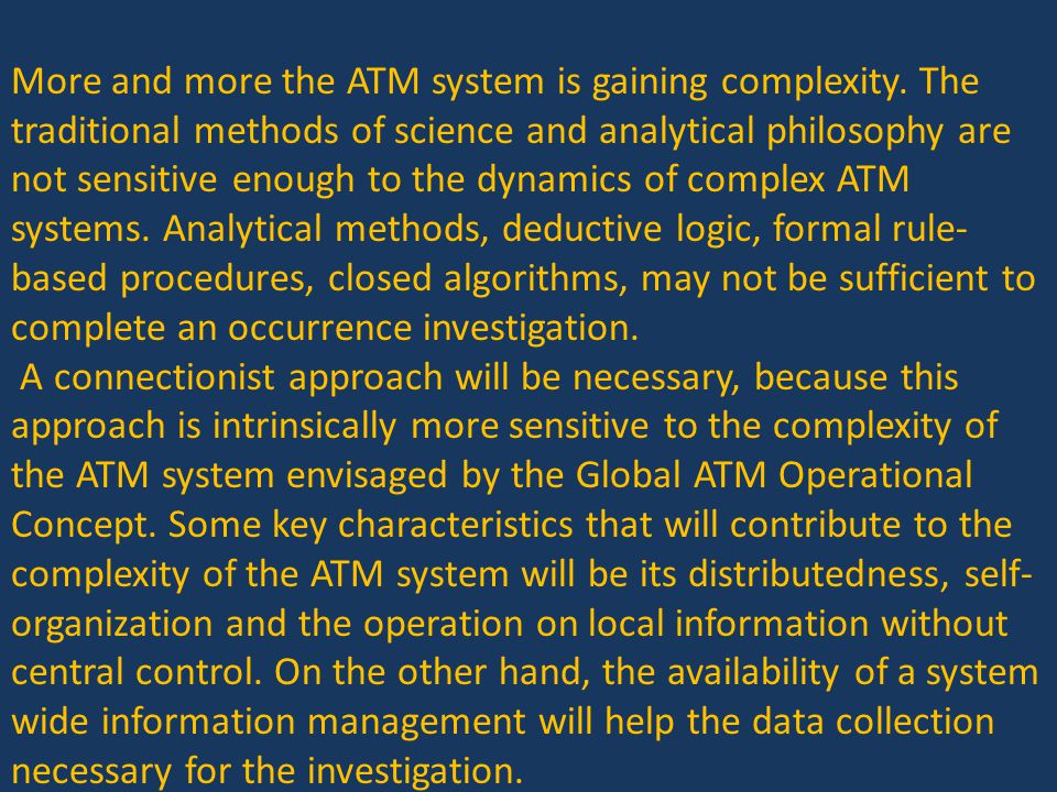 More and more the ATM system is gaining complexity.