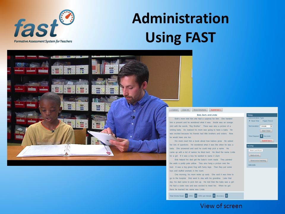 Administration Using FAST View of screen