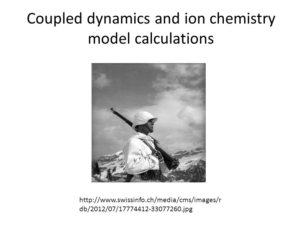 Coupled dynamics and ion chemistry model calculations http://www.swissinfo.ch/media/cms/images/r db/2012/07/17774412-33077260.jpg