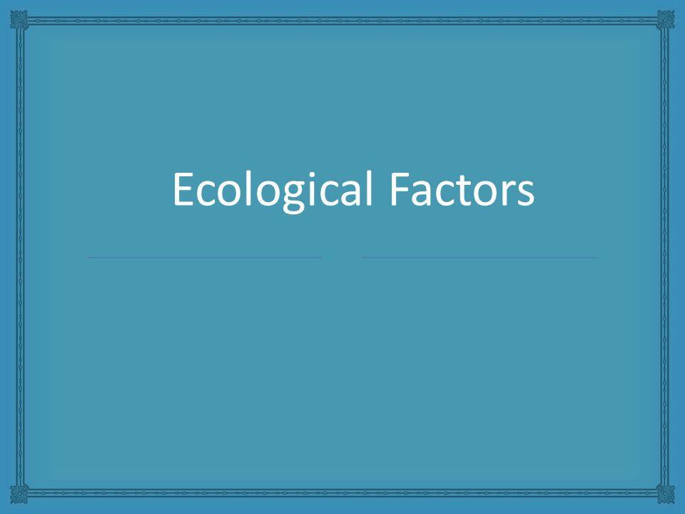 Ecological Factors