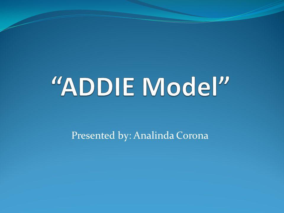 Presented by: Analinda Corona