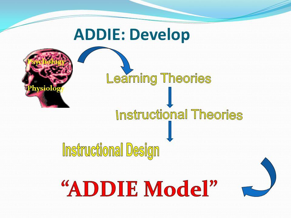 ADDIE: Develop Psychology Physiology