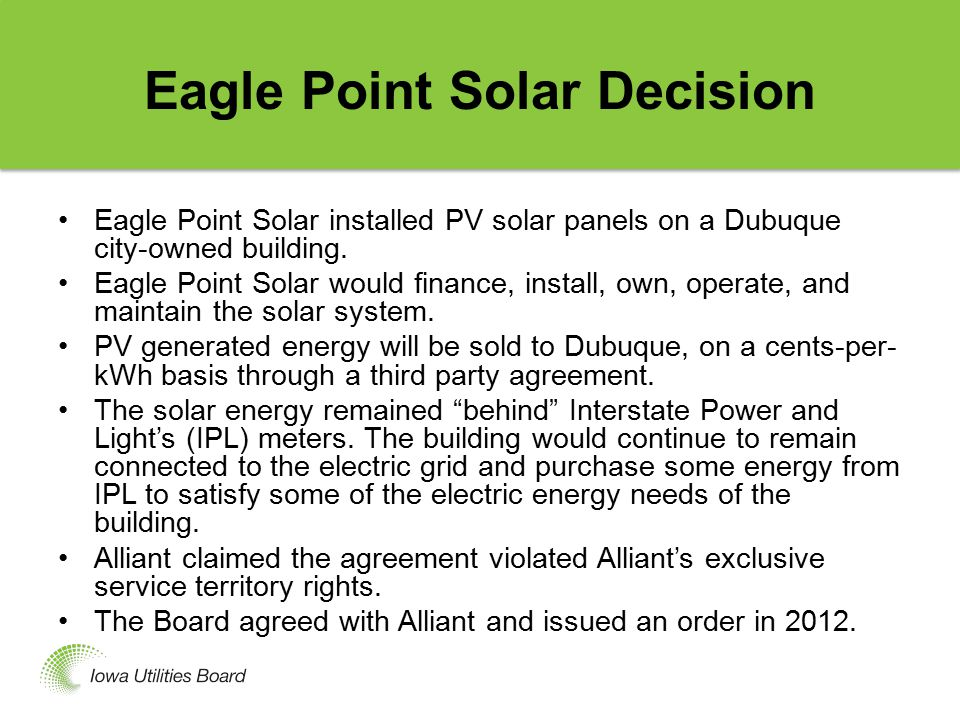 Eagle Point Solar Decision (Contd.) A Polk County District Court Judge reversed the ruling a year later.