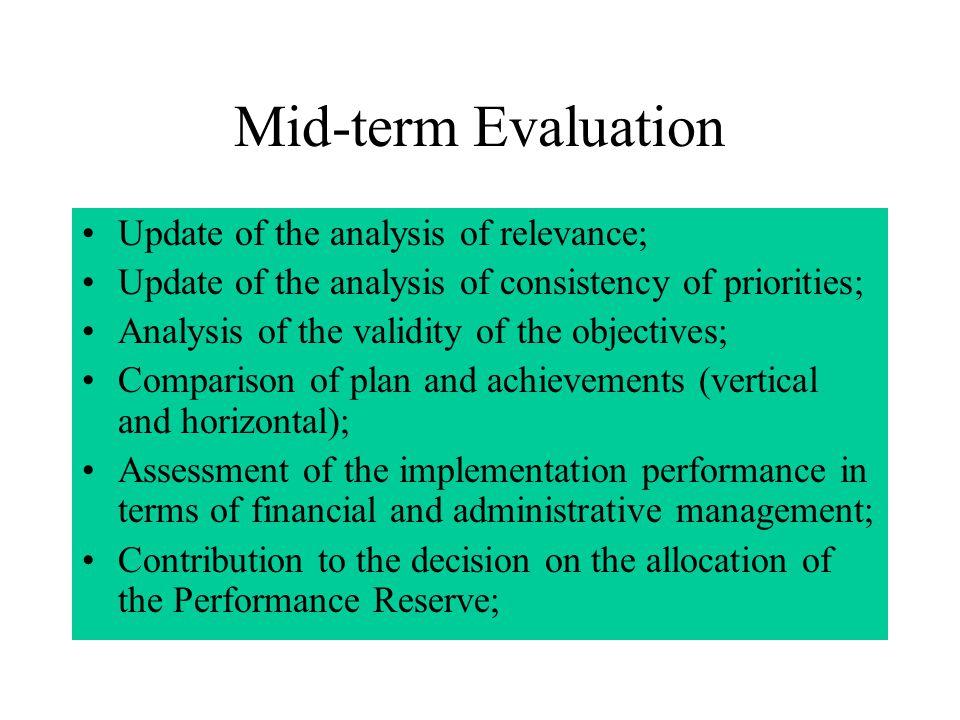 2. Mid-term Evaluation and its Update