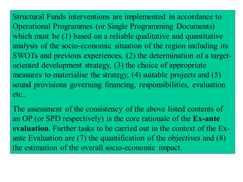 Effectiveness Analysis Comparison of plan and realisation in terms of policy priorities (e.g.